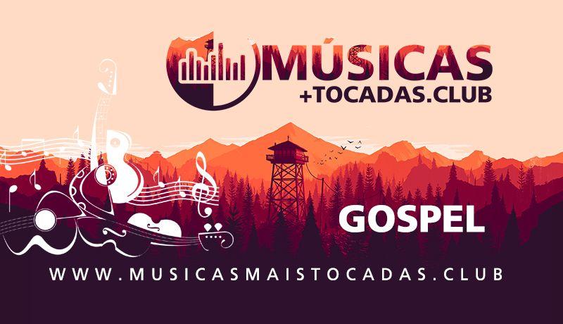 Musicas Gospel Mais Tocadas Gospel Musica Gospel Musica