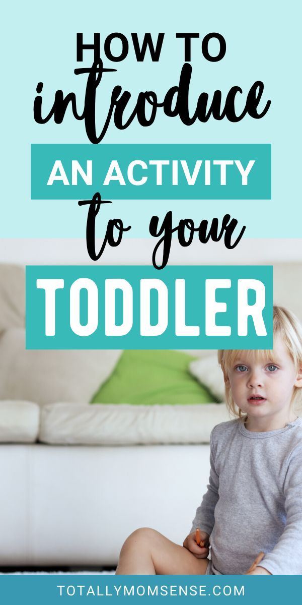HOW TO INTRODUCE THE CHILD TO A NEW ACTIVITY | Totally MOM-Sense