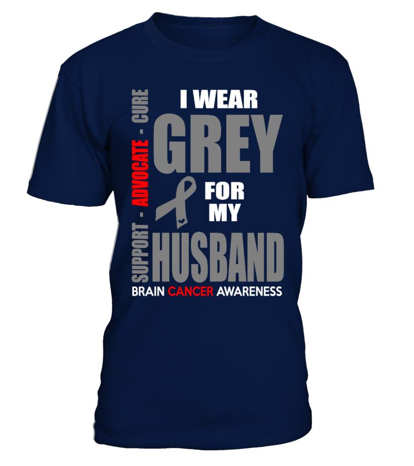 I WEAR GREY FOR MY HUSBAND  #gift #idea #shirt #image #music #guitar #sing #art #mugs #new #tv #cool  #husband #wife
