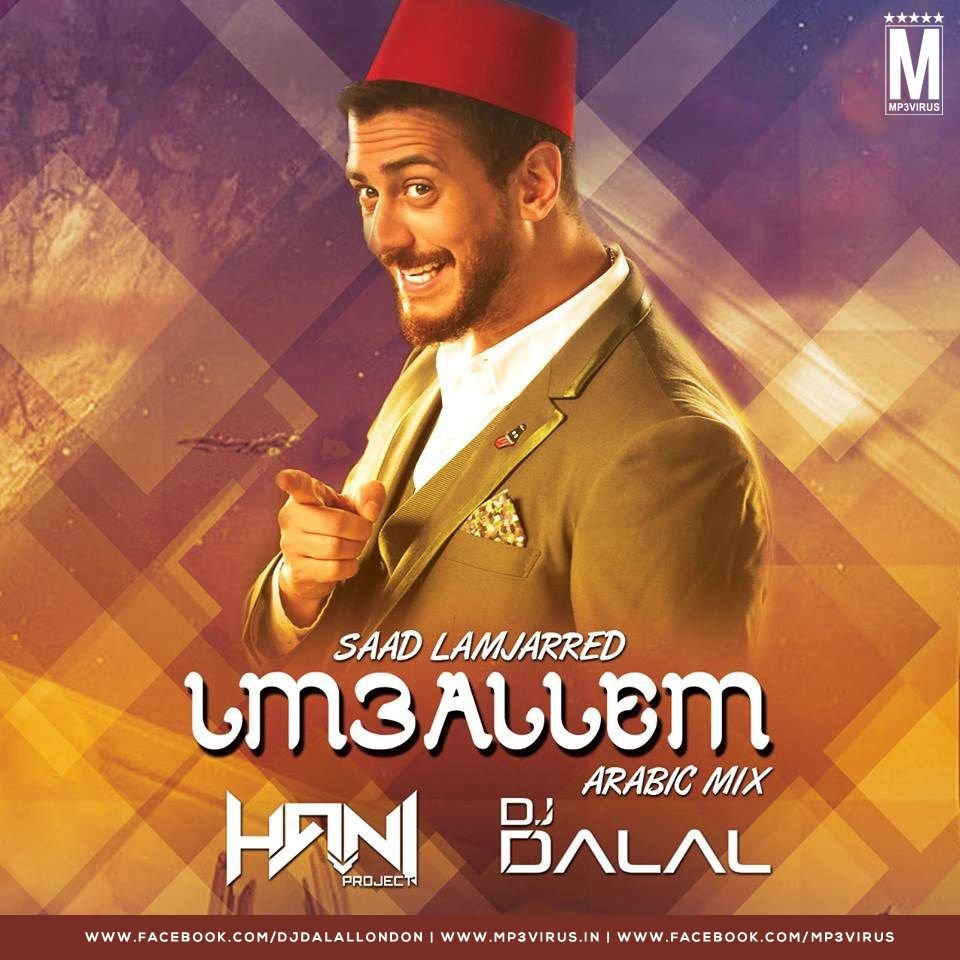 Lm3allem Arabic Mix Dj Hani Dubai Dj Dalal London Download