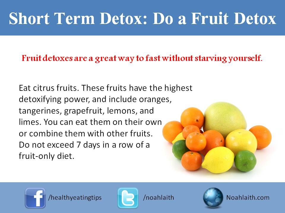 Fruit detoxes are a great way to fast without starving yourself. Among other health benefits, getting enough fruit can increase your energy levels, help manage your weight, and even reduce the likelihood of stroke. You can either detox by eating a variety of different fruits, or by only eating one kind of fruit. For best results, choose a fruit that you enjoy eating so that you don't feel like you're suffering. Do not exceed 7 days in a row of a fruit-only diet.