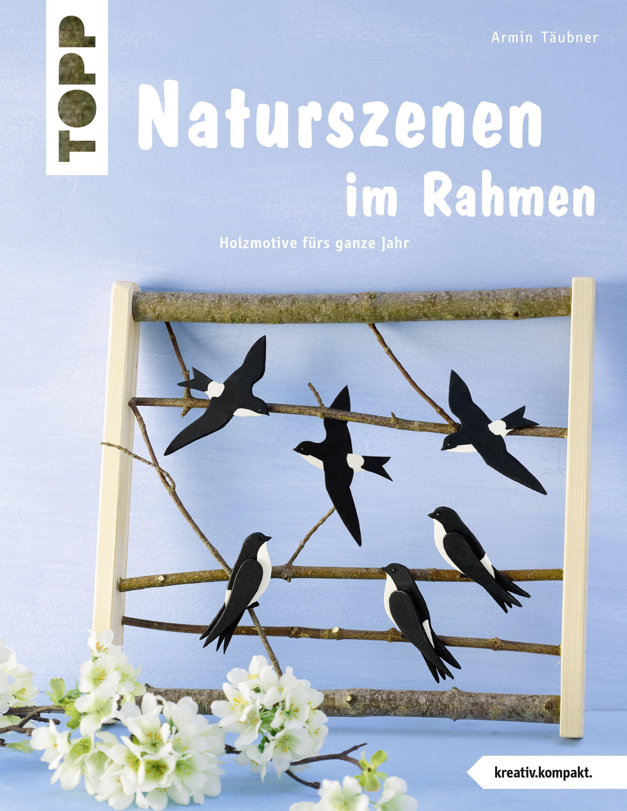 Naturszenen im Rahmen von Armin Täubner https://www.topp-kreativ.