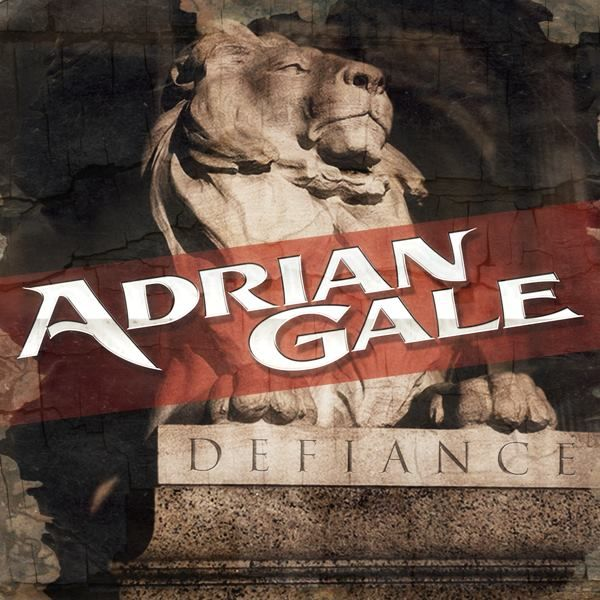 AdrianGale - Defiance