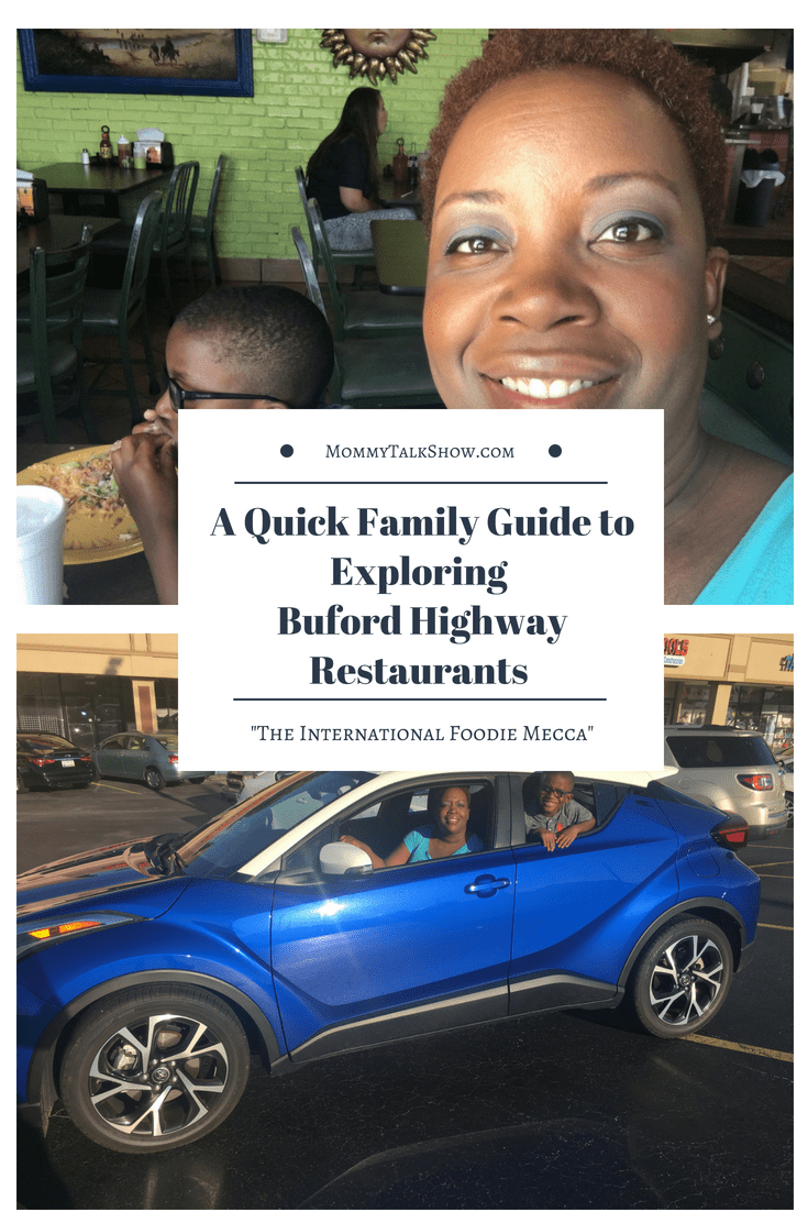 A Quick Family Guide To Exploring Buford Highway Restaurants Toyotachr Letsgoplaces Mommy Talk Show Atlanta Mom Blogger African American Mom Blogger B Quick Family Buford African American Moms