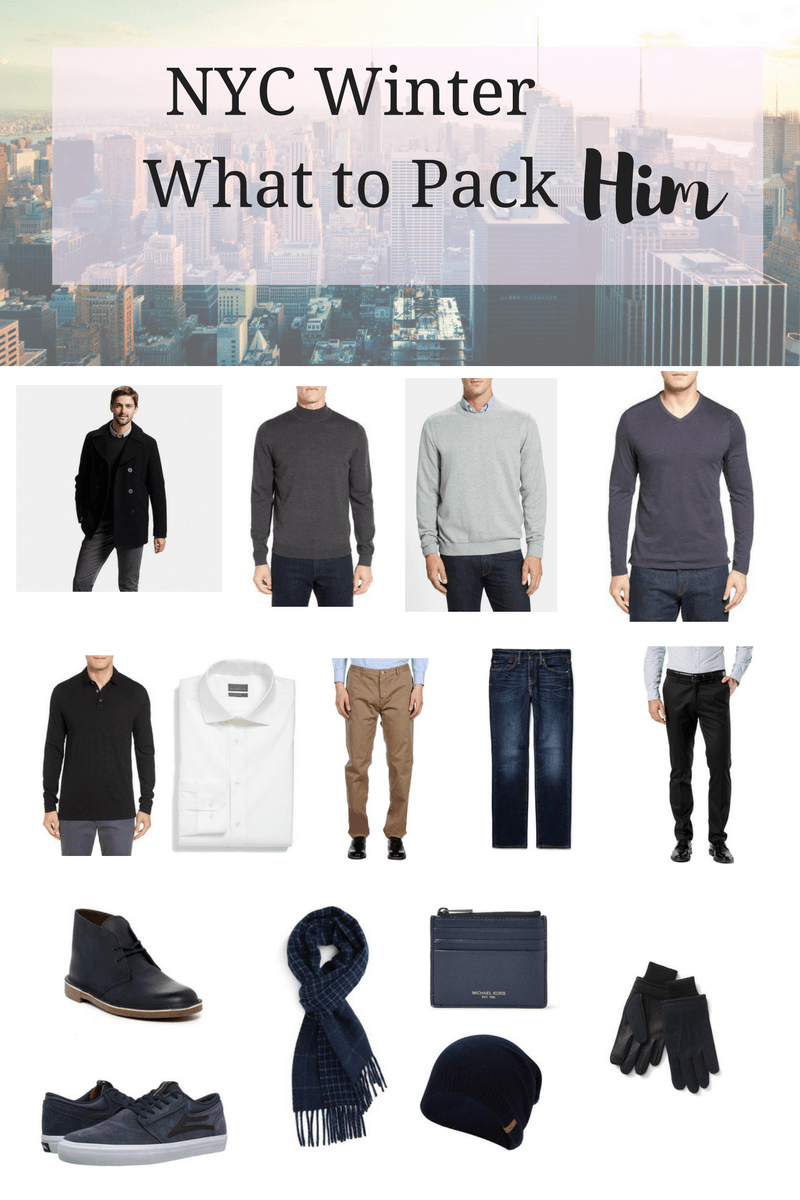 What To Pack For A 1 Week Trip To New York City For Him My Sweet Genevieve Capsule Wardrobe Men Winter Outfits Men Short Men Fashion