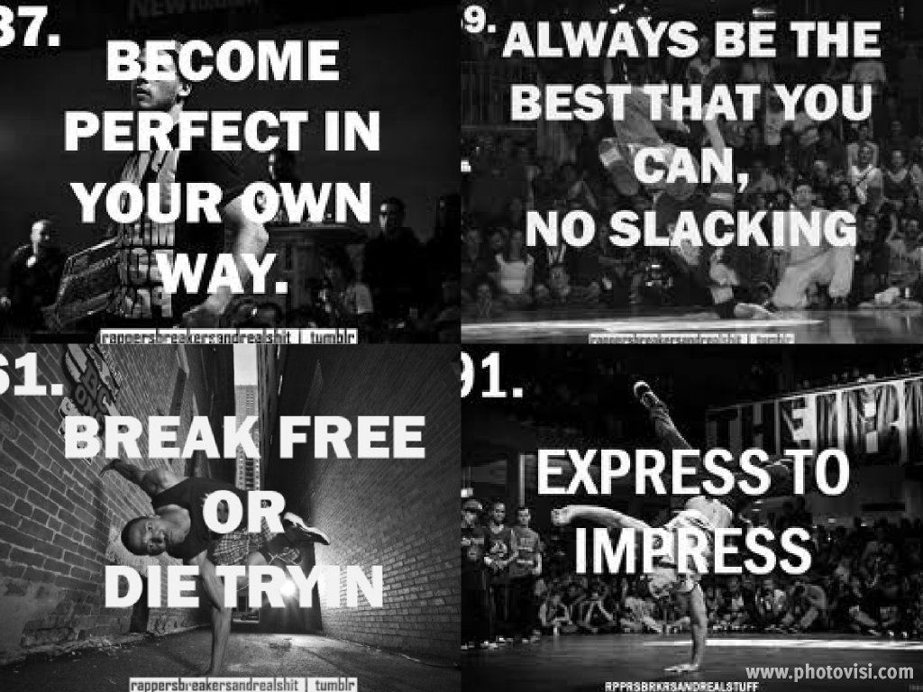 My Favorite Bboy Quotes.