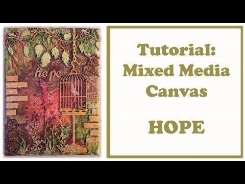 Mixed media canvas: Hope - YouTube