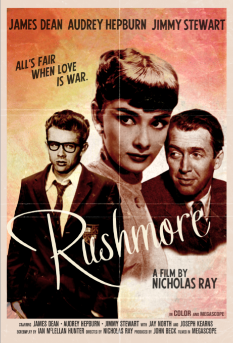 Stultsified Rushmore Starring James Dean Audrey Hepburn Universe Movie Old Movie Posters Movie Posters