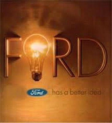 Ford Has A Better Idea The Original Ford Motor Co