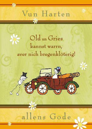 Bregen Auto,Geburtstag Plattdeutsch | Platt | Birthday ...