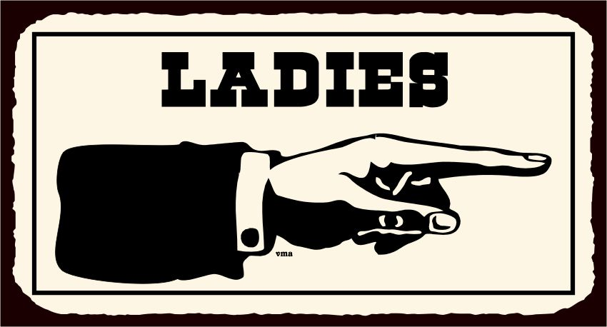 Ladies To Right Vintage Western Metal Toilet Bathroom Retro Tin Sign - Ladies bathroom sign