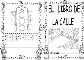 Librito De La Calle Educacion Vial Para Ninos Proyectos Educacion Infantil Senales De Trafico