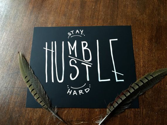 8x10 Cardstock Chalk Saying Stay Humble by ChalkPeopleDesign