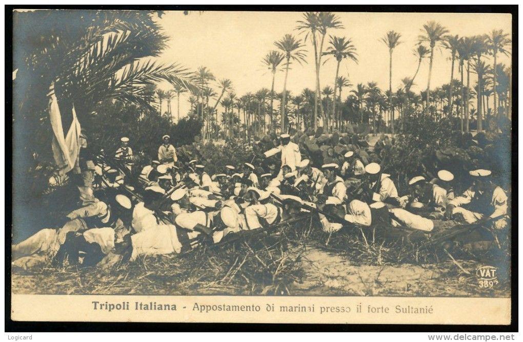TRIPOLI (LIBIA) COLONIA ITALIANA - APPOSTAMENTO DI MARINAI PRESSO IL FORTE SULTANIE'