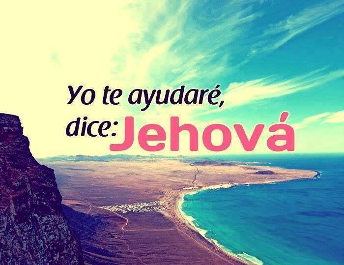 Yo te ayudaré, dice: Jehová.