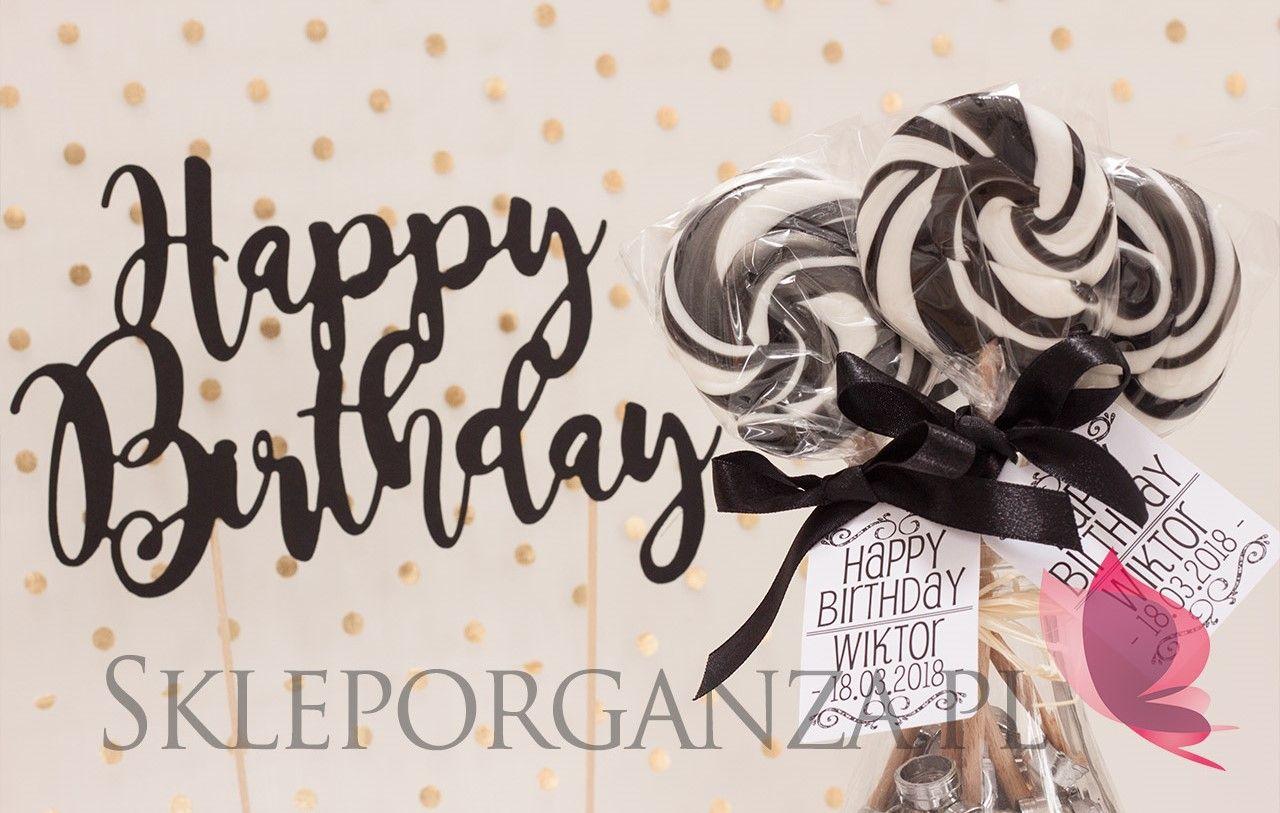 Urodzinowe Lizaki Na Przyjęcie Wiktora Urodziny Pinterest