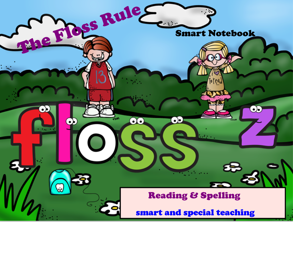 The Floss Rule For Spelling And Reading