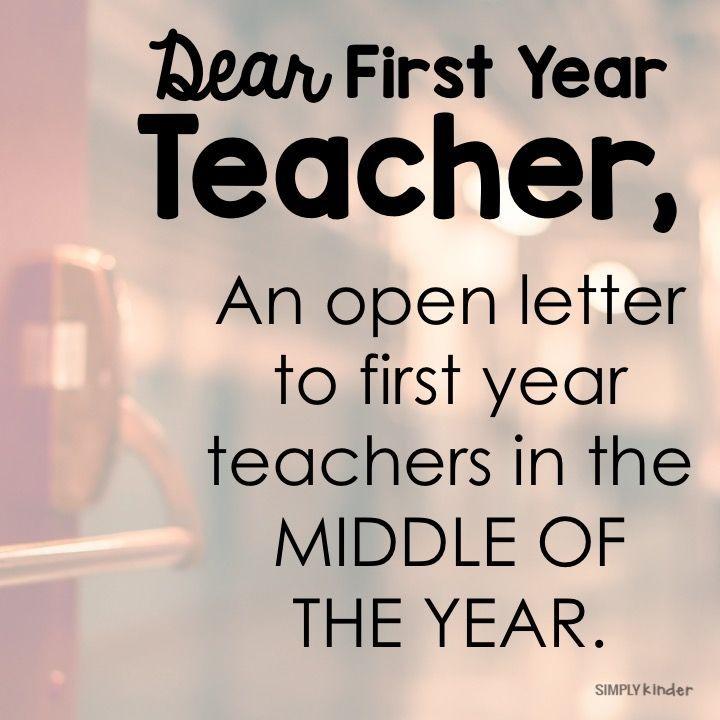 Dear First Year Teacher An Open Letter  Teacher And Simply Kinder