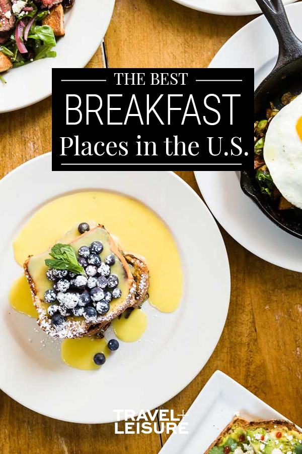 The Very Best Breakfast Spots In The U S Best Breakfast Breakfast Spot Breakfast Restaurants