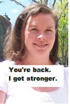 Hey thats me! You're back, I got stronger. #5words2cancer #cancer #cancersurvivor http://www.ihadcancer.com/h3-blog/05-18-2012/Tell-It-To-Cancers-Face