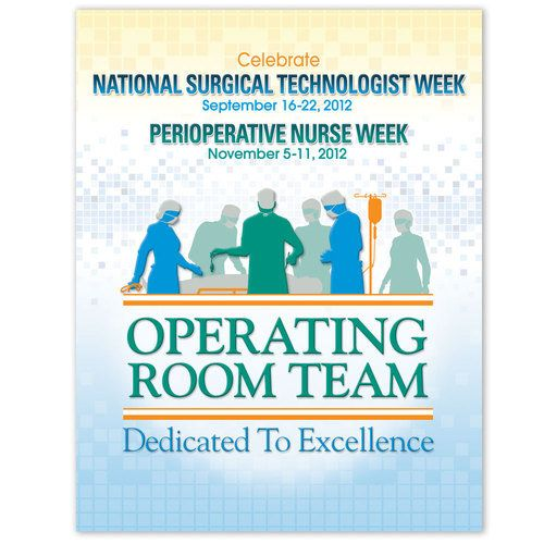 Celebrate National Surgical Technologist Week And Perioperative