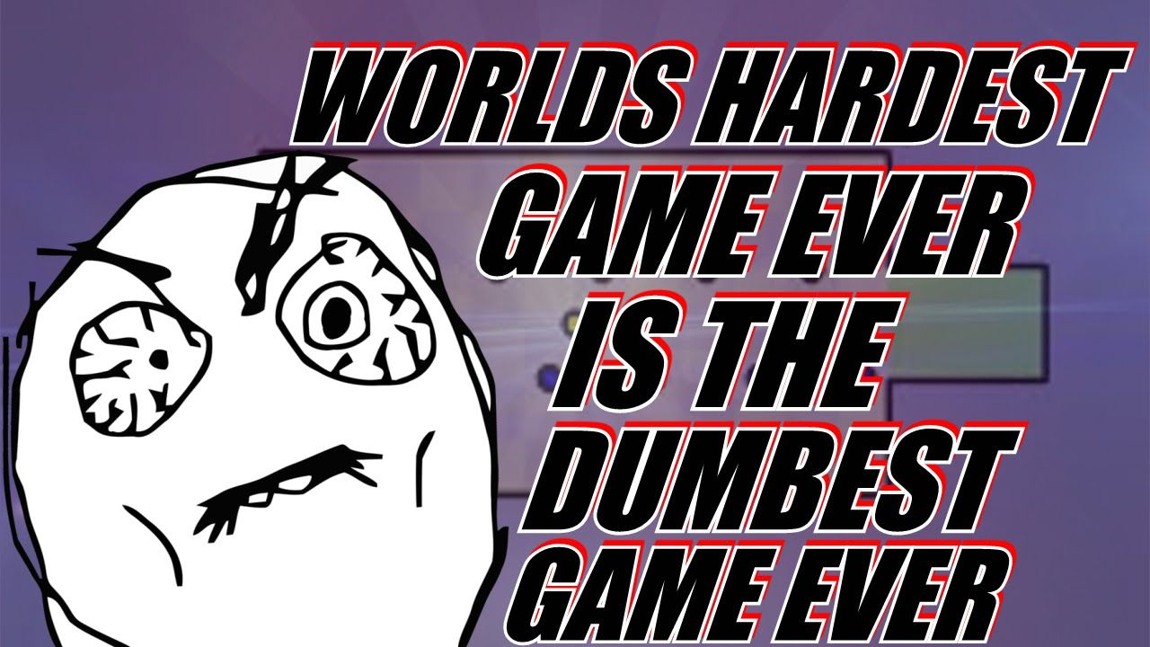 The Worlds Hardest Game Is The Dumbest Game Ever