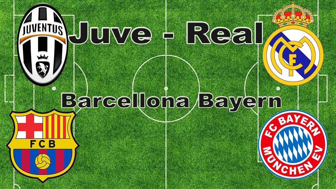 Juventus Real Madrid Barcellona Bayern Monaco - Champions League