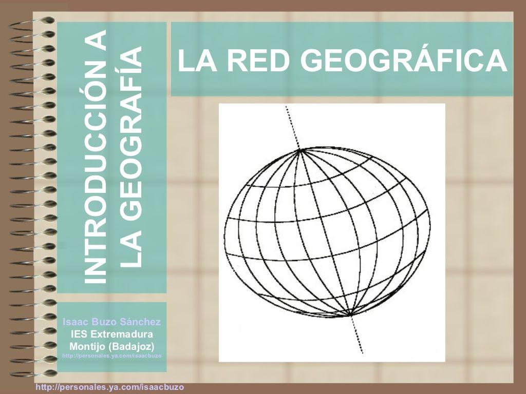La Red Geogrfica By Isaac Buzo Via Slideshare