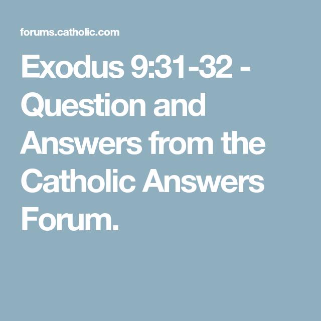 Catholic forum answers