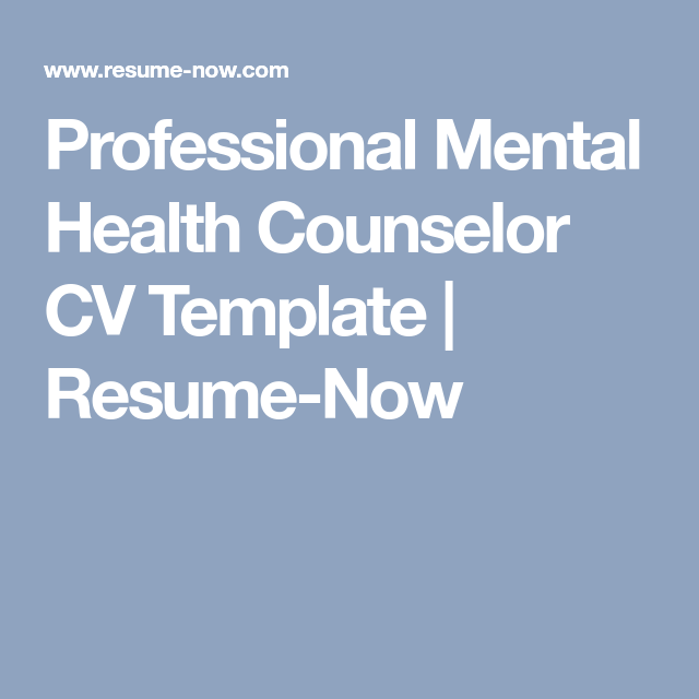 Professional Mental Health Counselor CV Template