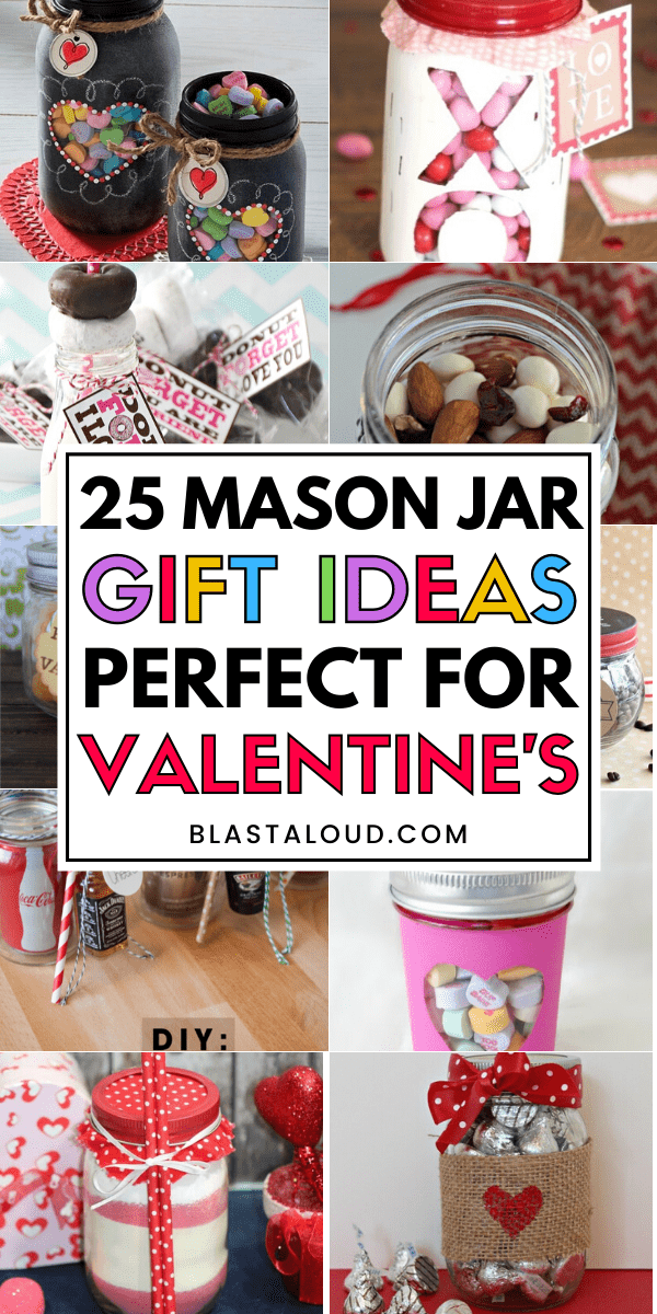 25 DIY Valentines Mason Jar Gifts That Everyone Will Fall In