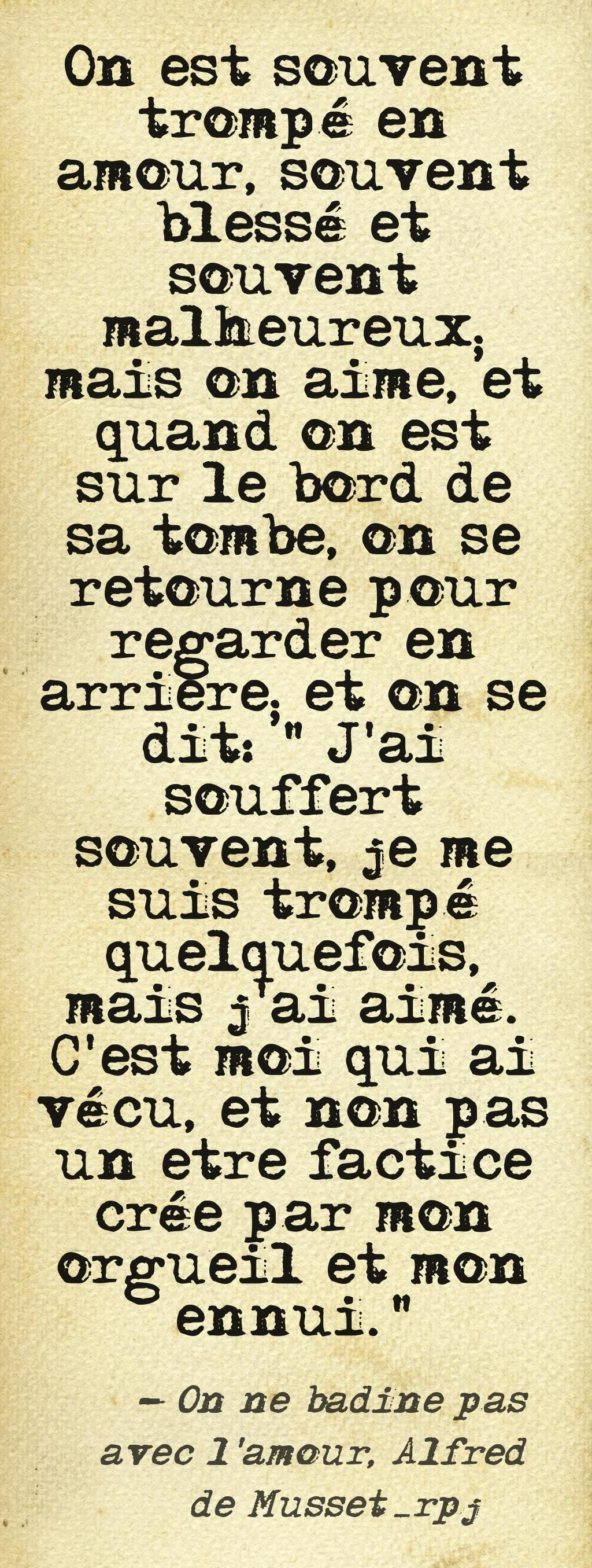 On Ne Badine Pas Avec L Amour Citation : badine, amour, citation, Pinstamatic, Pinterest, Citations, Mots,, Citation,, Citation, Pensée