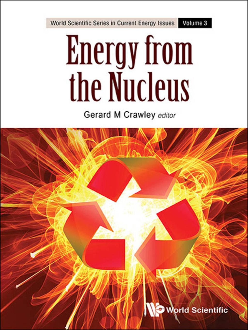 Energy From The Nucleus The Science And Engineering Of