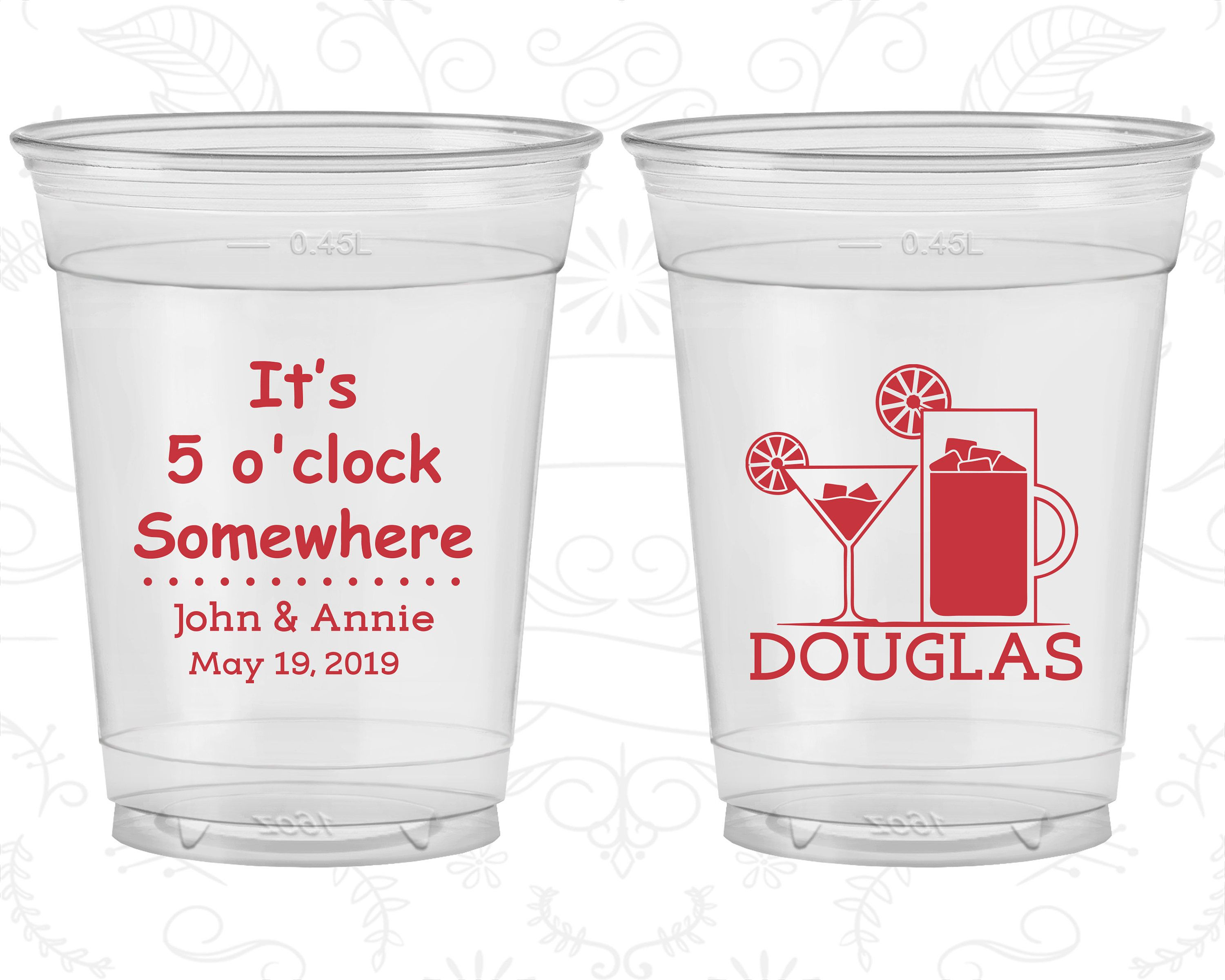 Its 5 o clock somewhere, Personalized Clear Plastic Cups