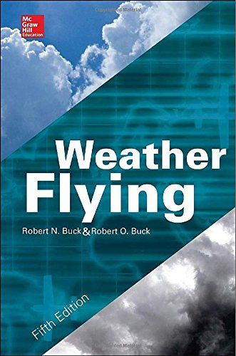 Weather Flying Fifth Edition By Robert Buck Ebook Mcgraw Hill Education Books To Read
