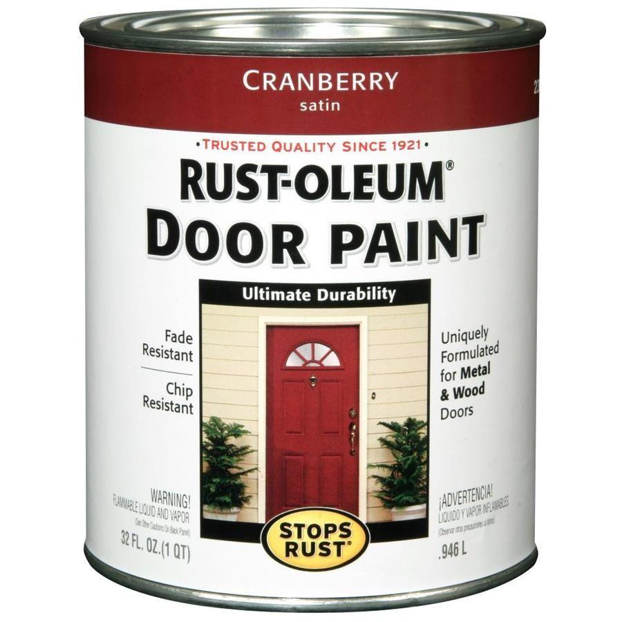 Rust Oleum Stops Rust Ready Mix Satin Cranberry Enamel Interior Exterior Paint 1 Quart Lowes Com Painted Front Doors Painted Doors Painted Exterior Doors