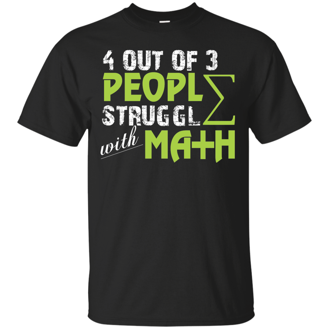 4 Out Of 3 People Struggle With Math T Shirt Amp Hoo