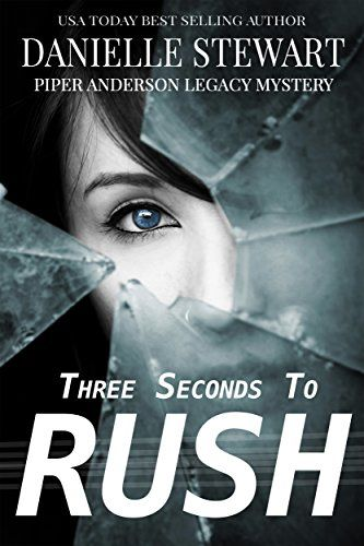 Three Seconds To Rush (Piper Anderson Legacy Mystery Book…