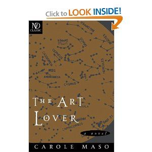 "What is the power of art in the face of death? In The Art Lover Carole Maso has created an elegant and moving narrative about a woman experiencing (and reliving) the most painful transitions of her life. Caroline, the novel's protagonist, returns to New York after the death of her father—ostensibly to wrap things up and take care of necessary ""business""—where her memory and imagination conspire to lay before her all her griefs and joys in a rebellious progression. Illustrated."