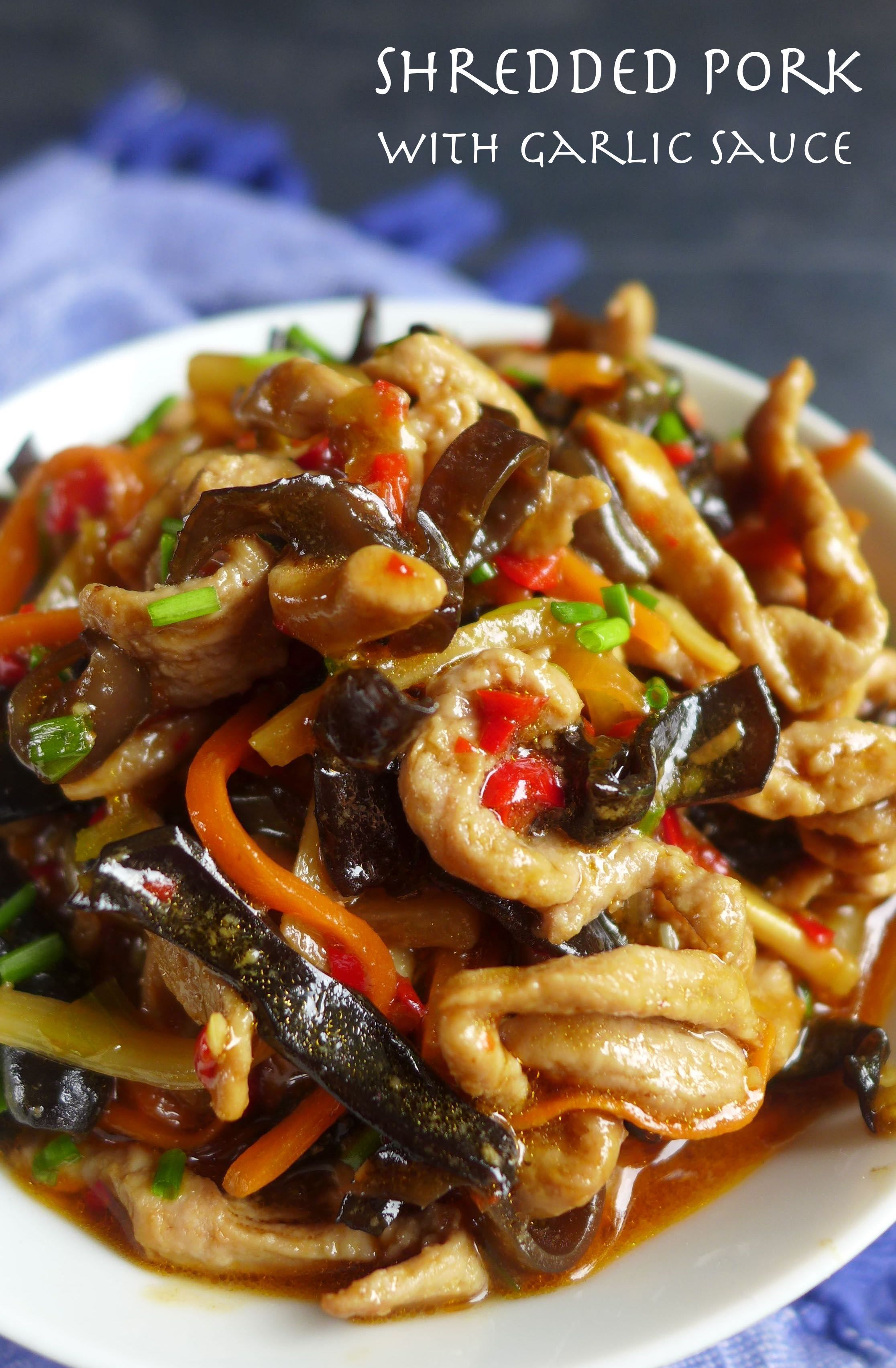 Sichuan shredded pork with garlic sauce (Yu Xiang Rou Si, 鱼香肉丝)