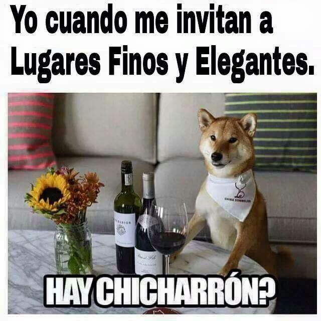 Hay Chicharron Funny Spanish Memes Funny Memes Lol
