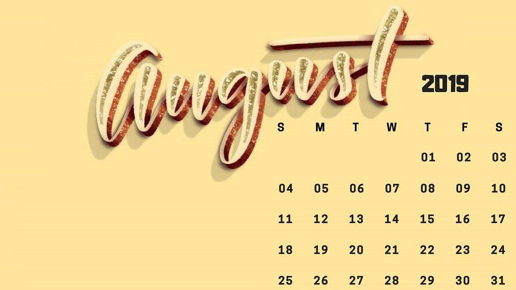 August Calendar 2019 Wallpaper In Hd Calendar Wallpaper 2019