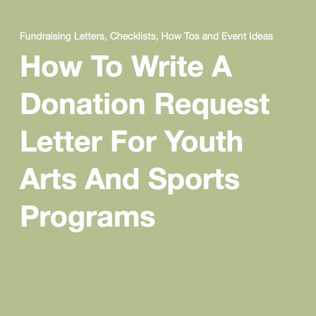 How To Write A Donation Request Letter For Youth Arts And Sports