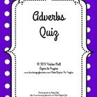 $ This 25-question assessment includes identifying adverbs in sentences and the questions they answer about the words they modify; answering questions about the parts of speech and functions of specific words within sentences; using the correct form of adverbs when comparing two or more actions, adjectives, or adverbs in a sentence; identifying the parts of speech used to correctly complete sentences; and rewriting sentences to eliminate double adverb negatives. Key included.