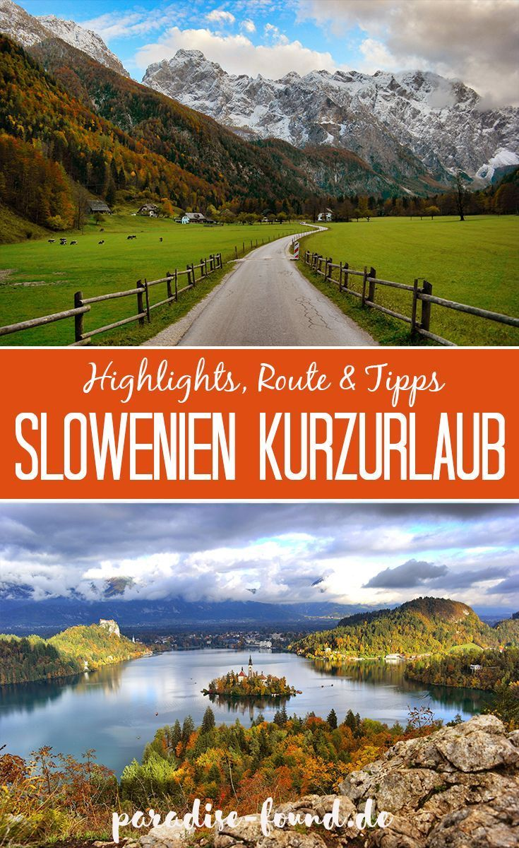 Photo of The perfect short vacation in Slovenia in 3 days: highlights, route & tips – paradise-found.de