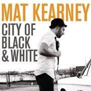 Mat Kearney Soul Music Black White Good Music