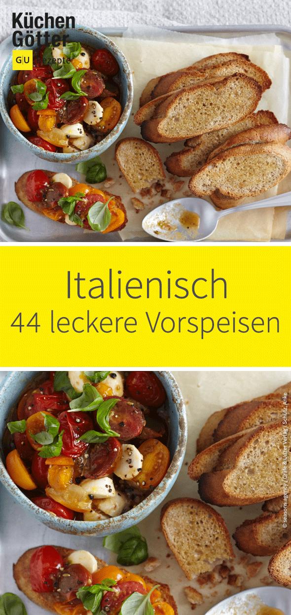 Photo of Italian starters: 46 recipes from Bella Italia