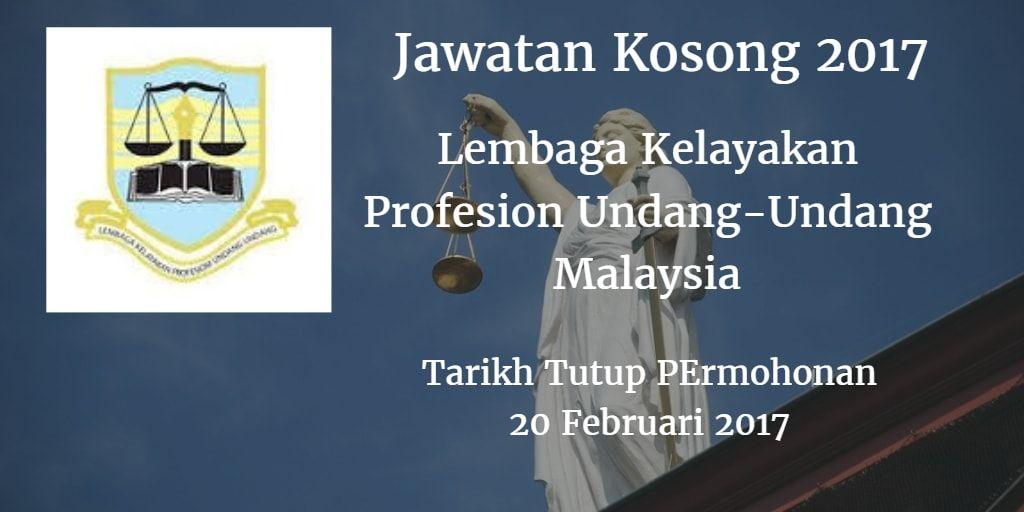 Jawatan Kosong Lembaga Kelayakan Profesion Undang Undang Malaysia 20 Februari 2017 Lembaga Kelayakan Profesion Undang Undang Malaysiamencari Calon Calon Yang S