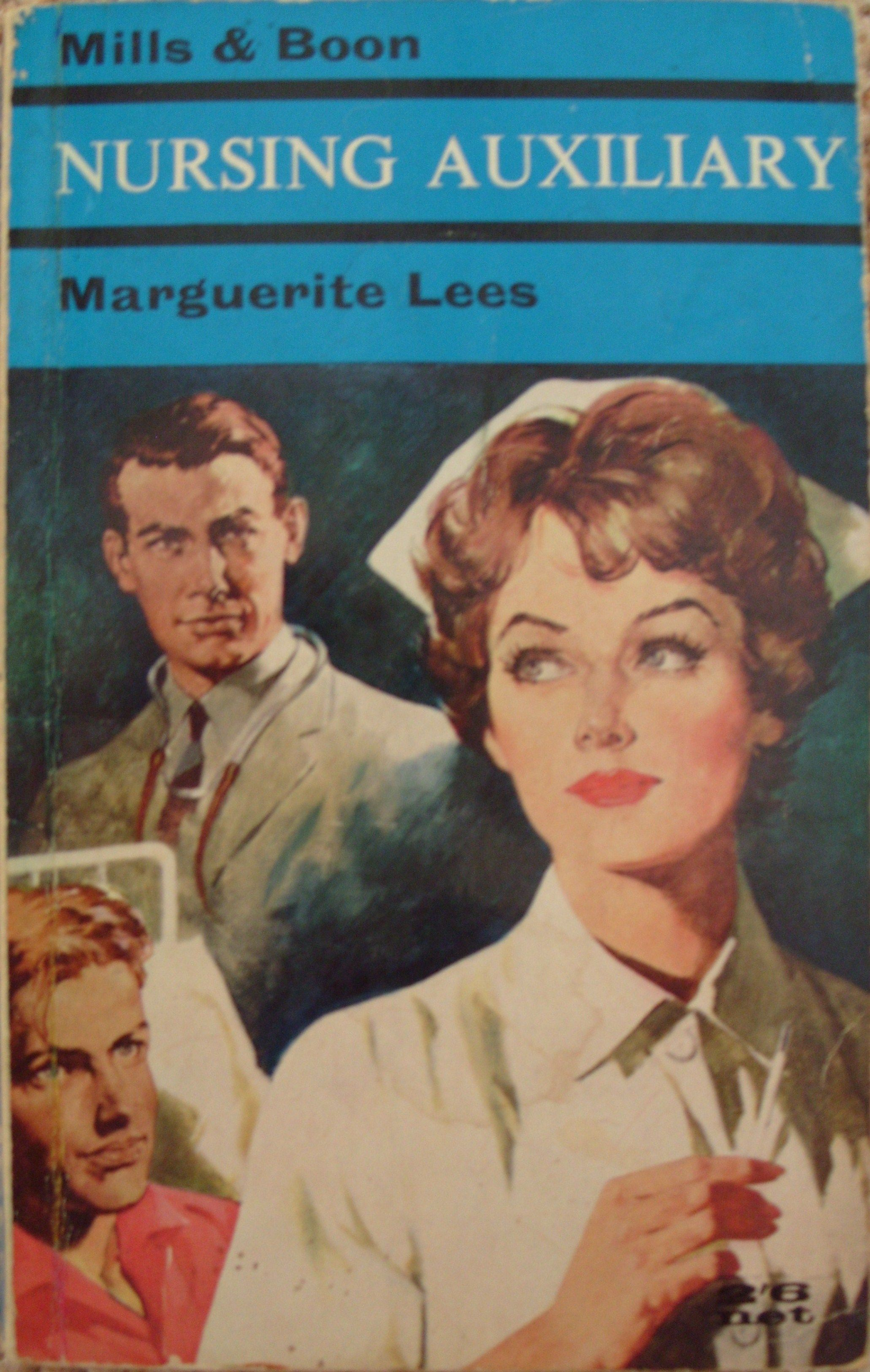 Nursing Auxiliary by Marguerite Lees no.102 printed by Mills and Boon in 1962.