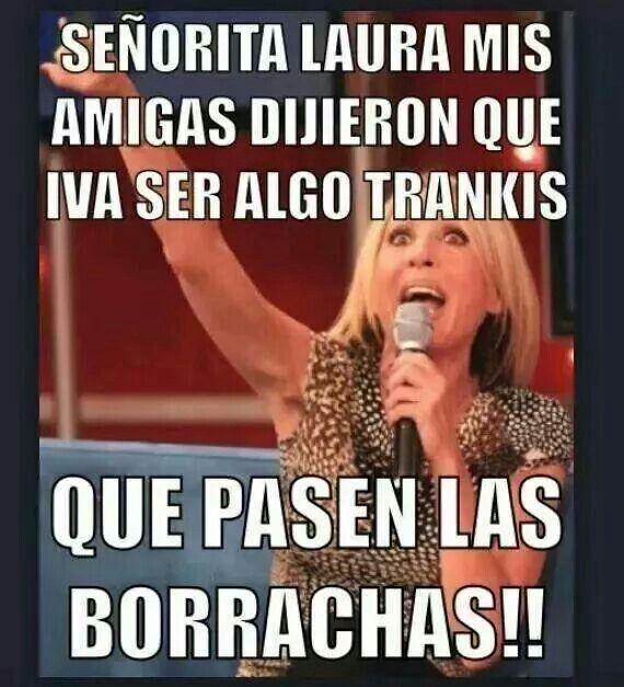 K Pasen Las Borrachas Mexican Jokes Funny Dude Funny Memes